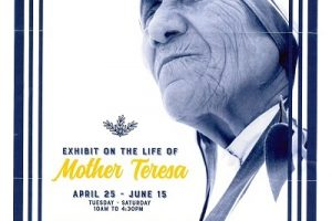 EXHIBIT ON THE LIFE OF MOTHER THERESA